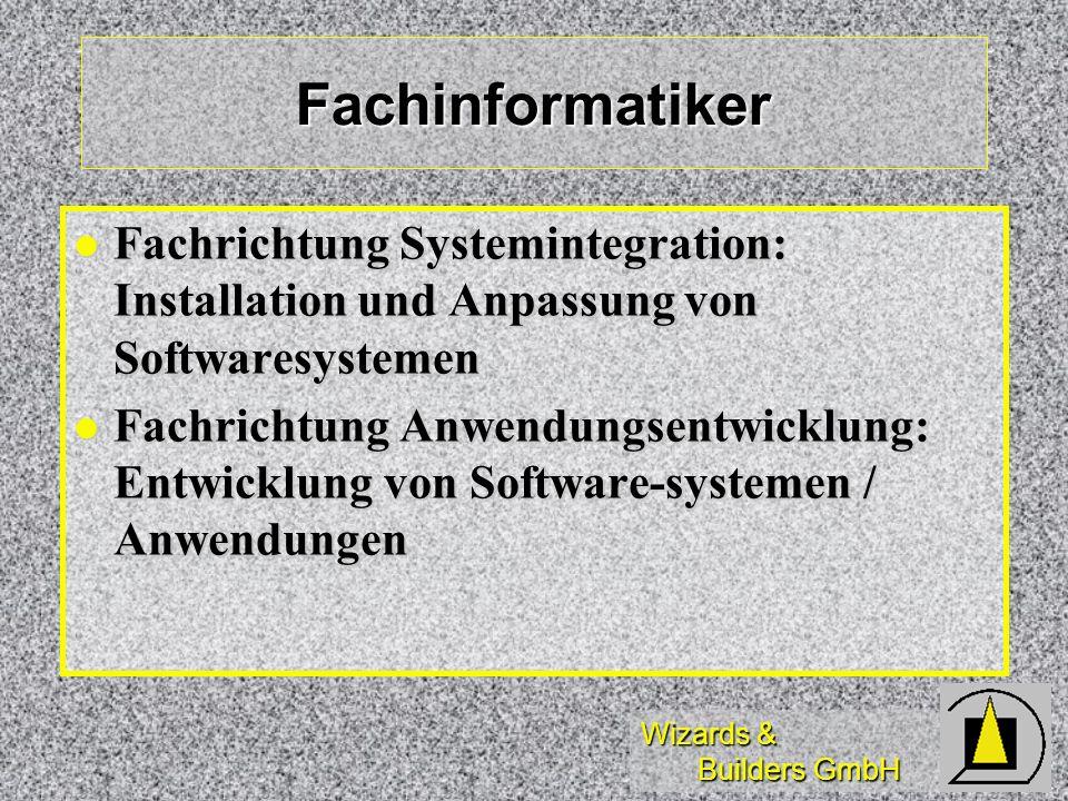 Fachinformatiker Fachrichtung Systemintegration: Installation und Anpassung von Softwaresystemen.