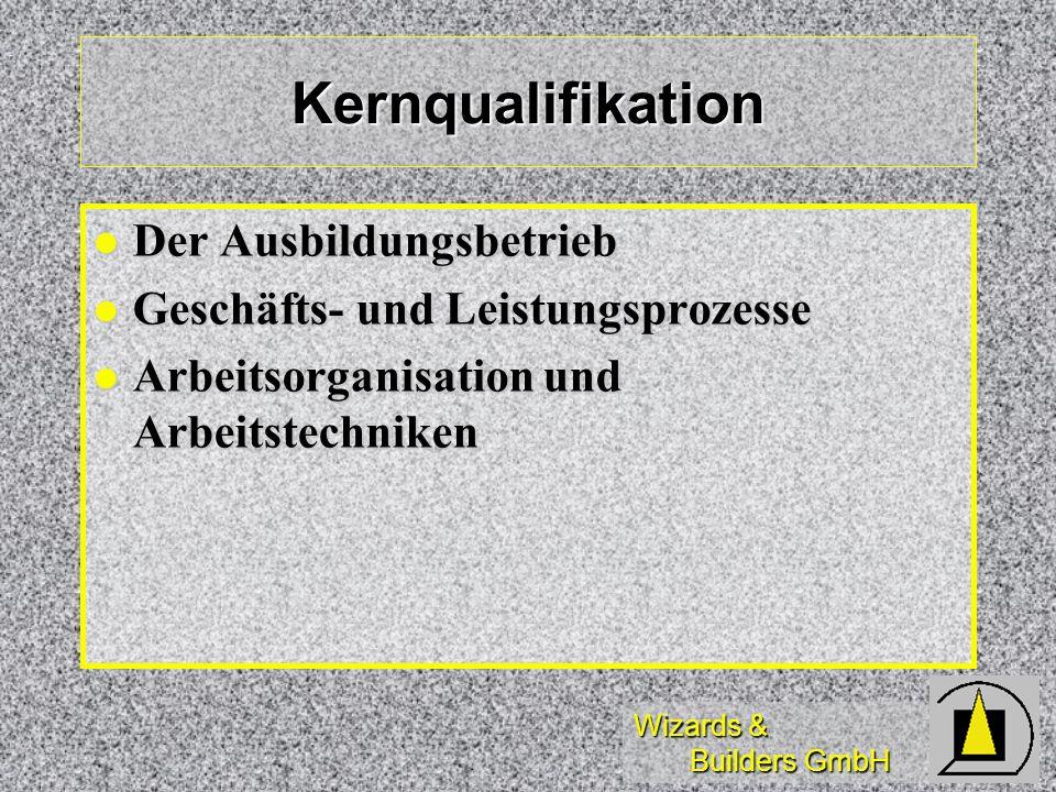 Kernqualifikation Der Ausbildungsbetrieb