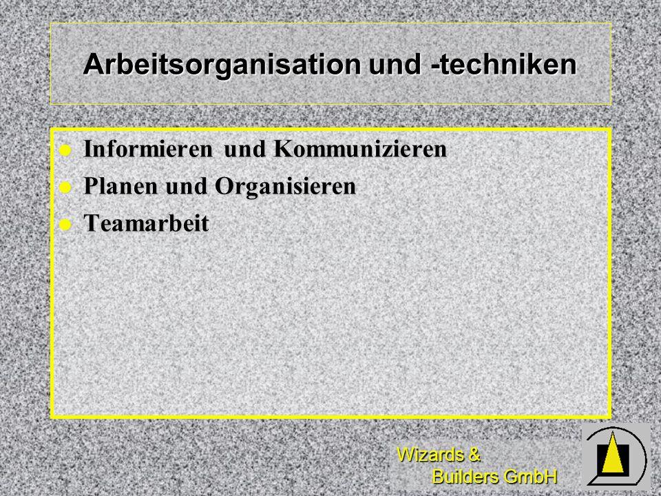 Arbeitsorganisation und -techniken