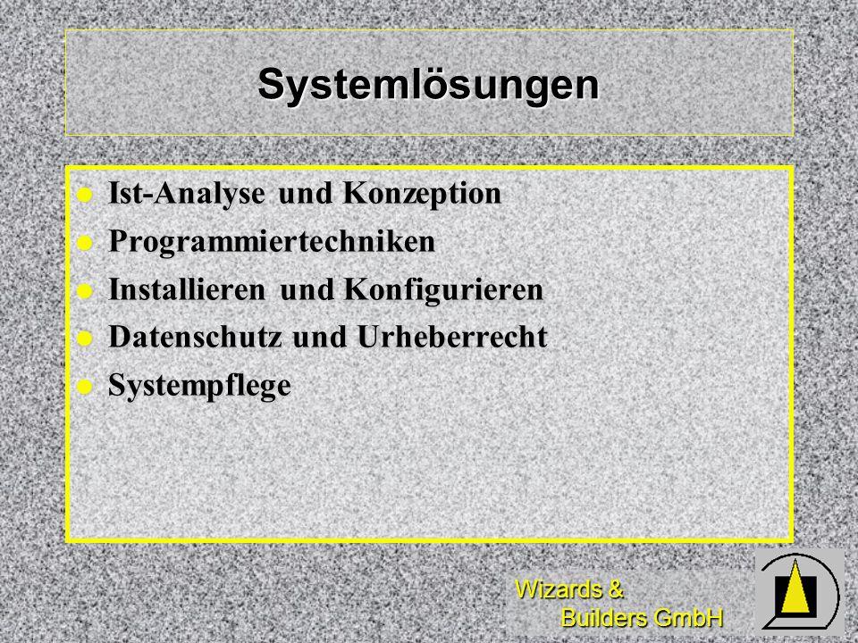 Systemlösungen Ist-Analyse und Konzeption Programmiertechniken