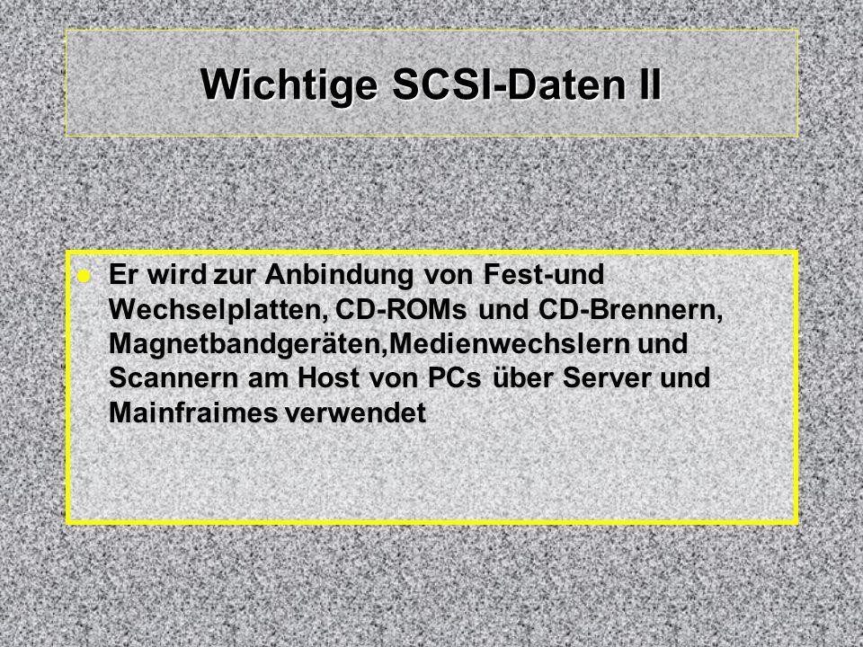 Wichtige SCSI-Daten II