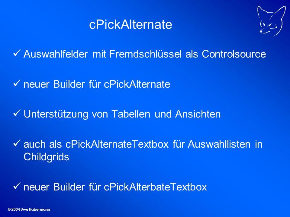 cPickAlternate Auswahlfelder mit Fremdschlüssel als Controlsource
