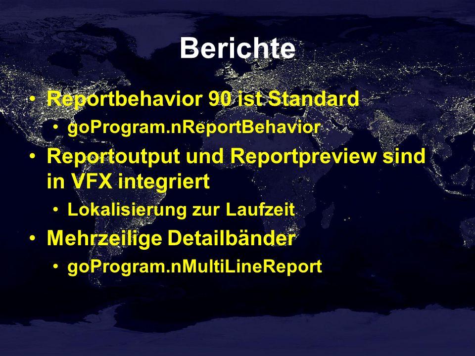 Berichte Reportbehavior 90 ist Standard