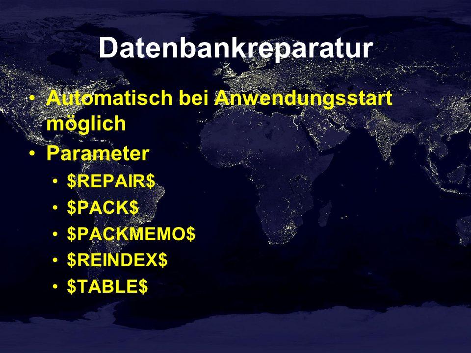 Datenbankreparatur Automatisch bei Anwendungsstart möglich Parameter