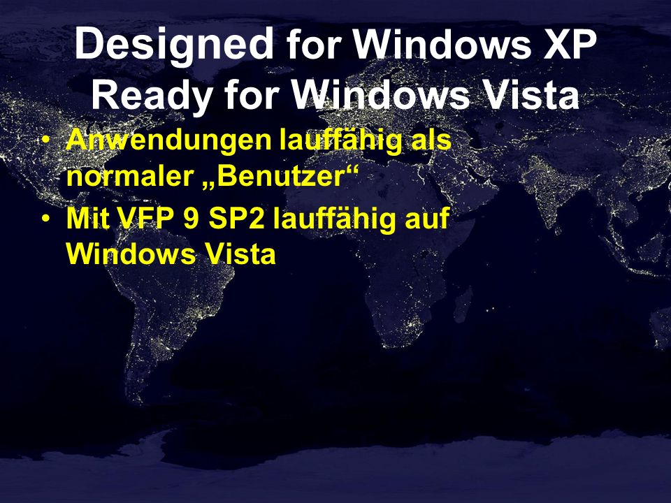 Designed for Windows XP Ready for Windows Vista