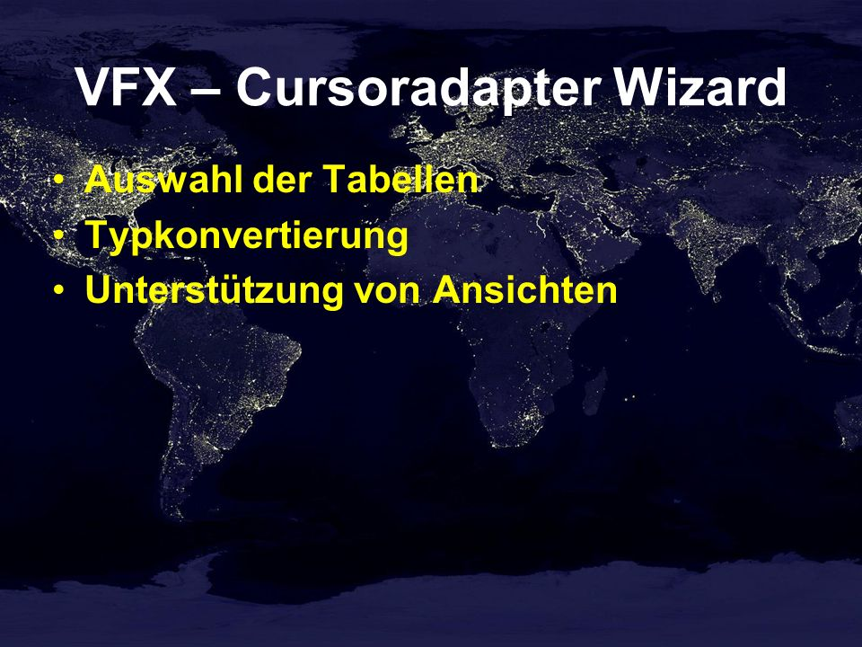 VFX – Cursoradapter Wizard