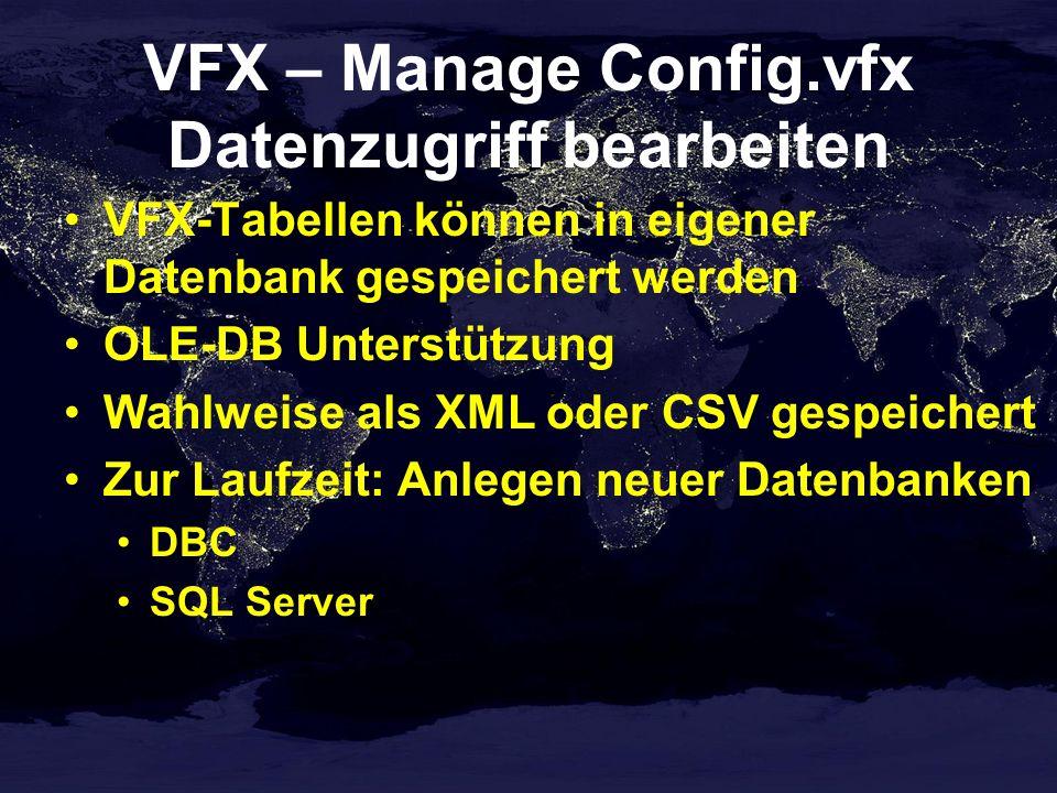 VFX – Manage Config.vfx Datenzugriff bearbeiten