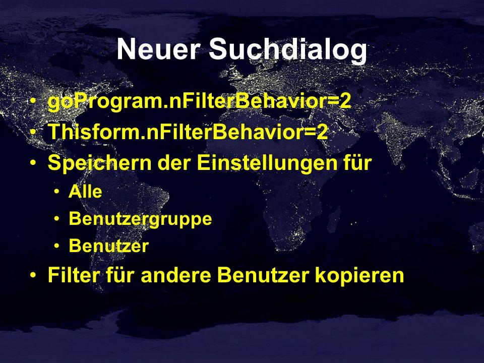 Neuer Suchdialog goProgram.nFilterBehavior=2