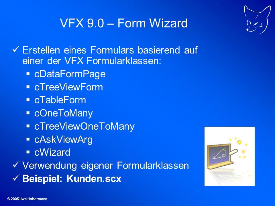 VFX 9.0 – Form Wizard Erstellen eines Formulars basierend auf einer der VFX Formularklassen: cDataFormPage.