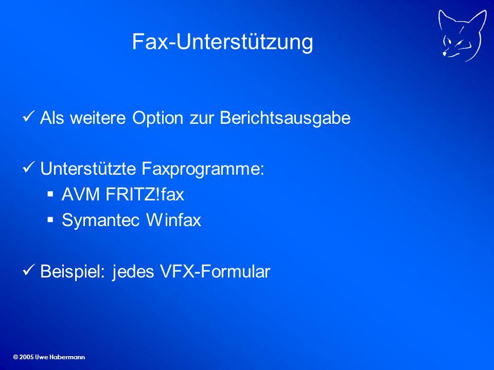 Fax-Unterstützung Als weitere Option zur Berichtsausgabe