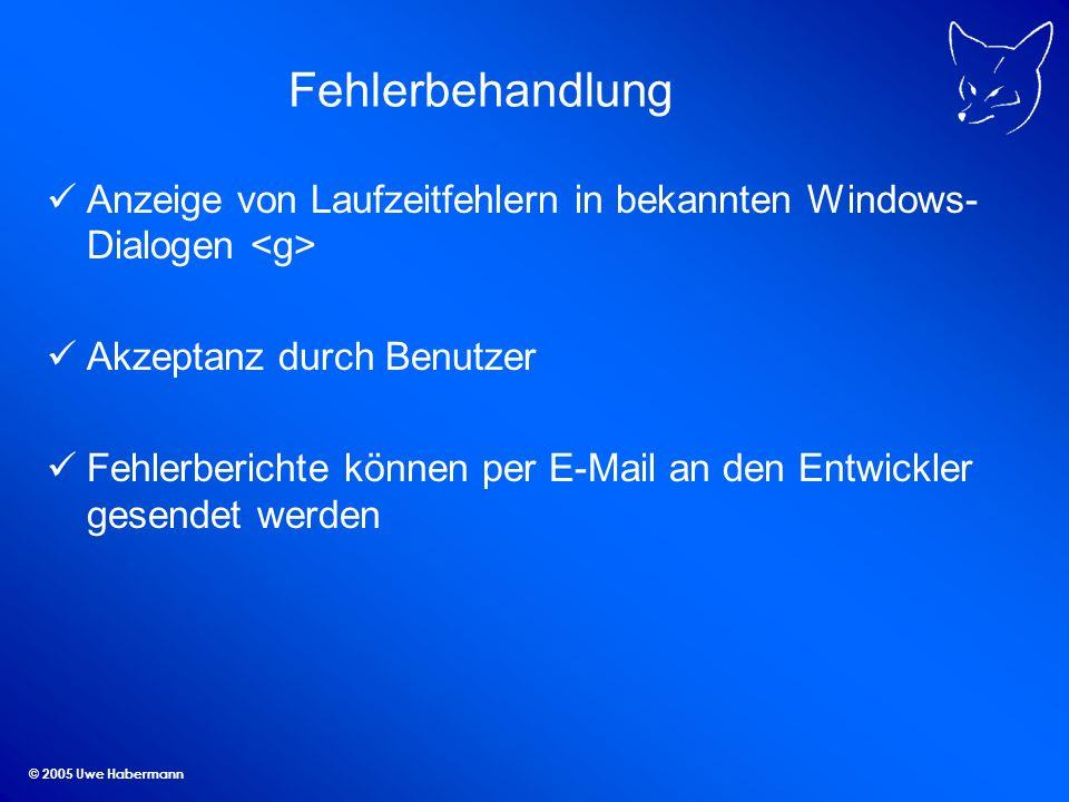 Fehlerbehandlung Anzeige von Laufzeitfehlern in bekannten Windows-Dialogen <g> Akzeptanz durch Benutzer.