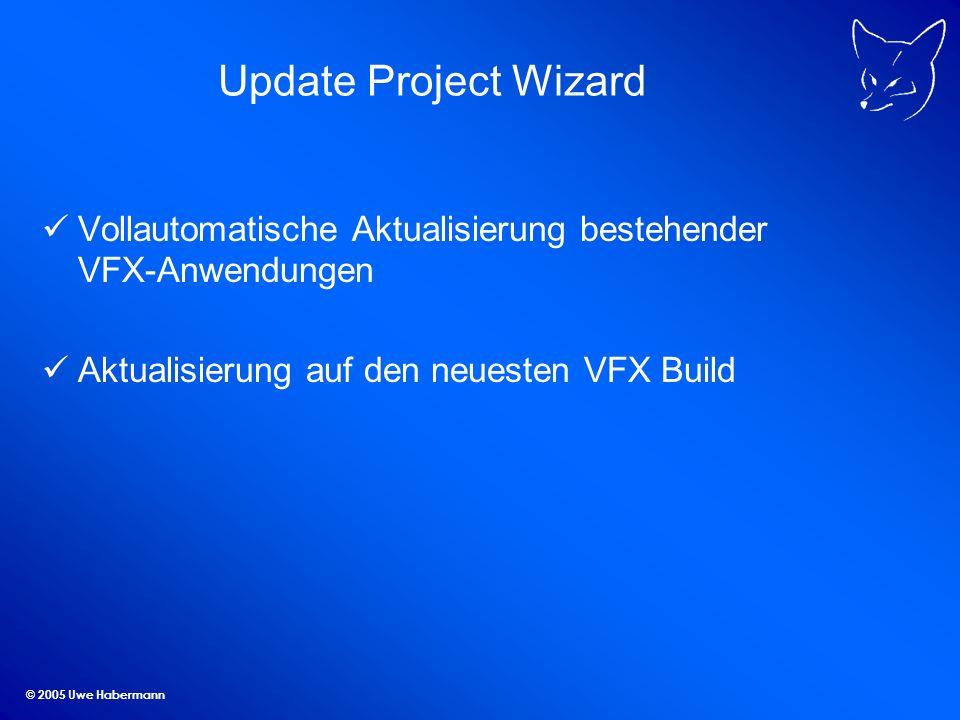 Update Project Wizard Vollautomatische Aktualisierung bestehender VFX-Anwendungen. Aktualisierung auf den neuesten VFX Build.