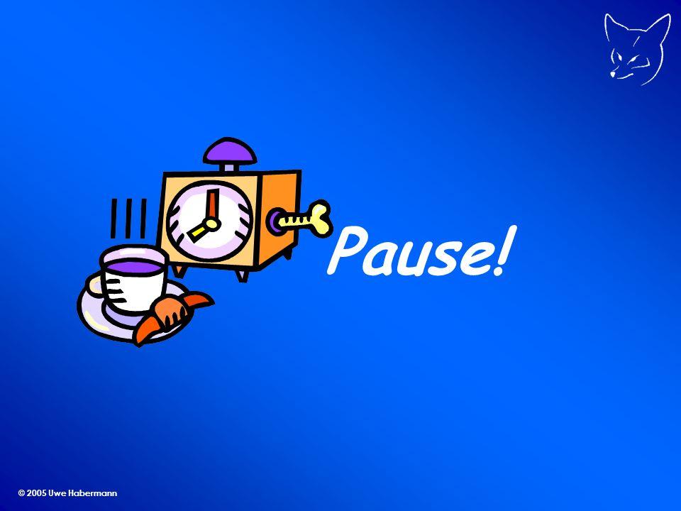Pause! © 2005 Uwe Habermann