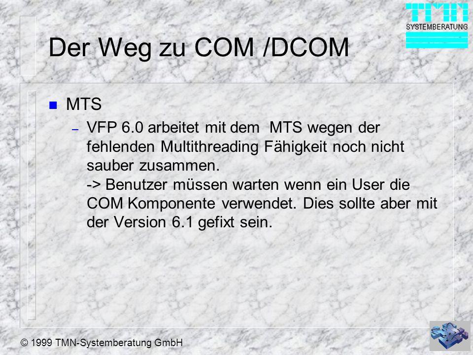 Der Weg zu COM /DCOM MTS.