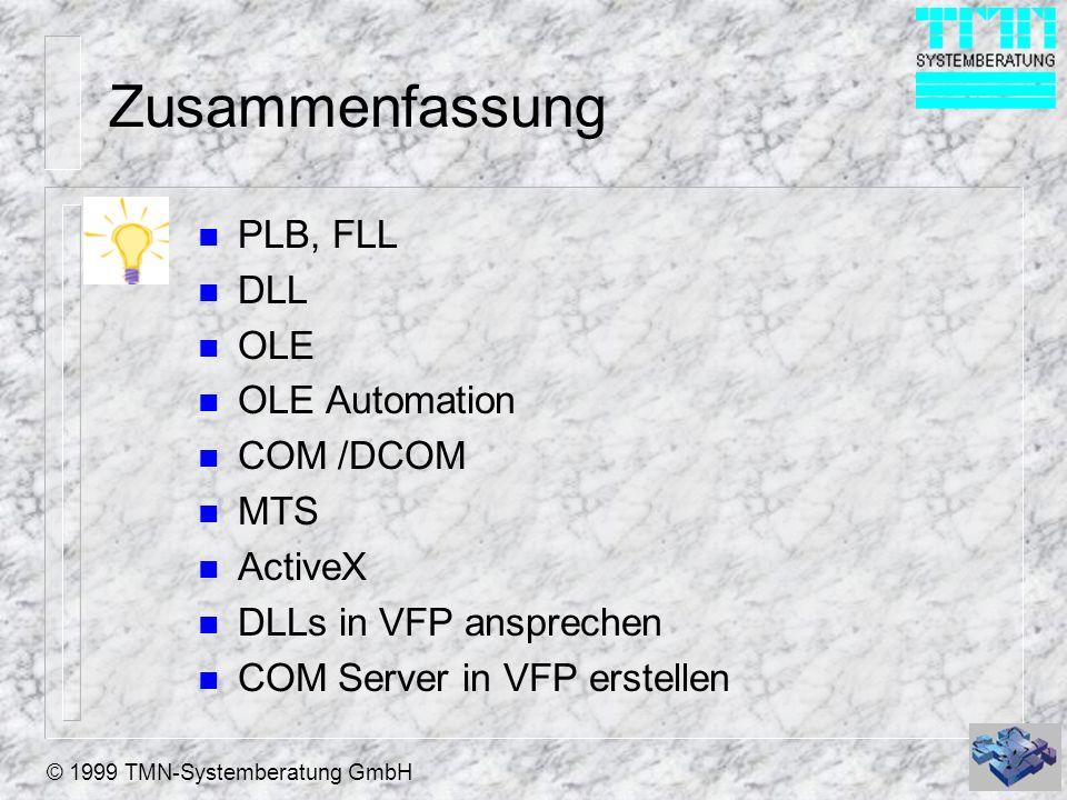 Zusammenfassung PLB, FLL DLL OLE OLE Automation COM /DCOM MTS ActiveX
