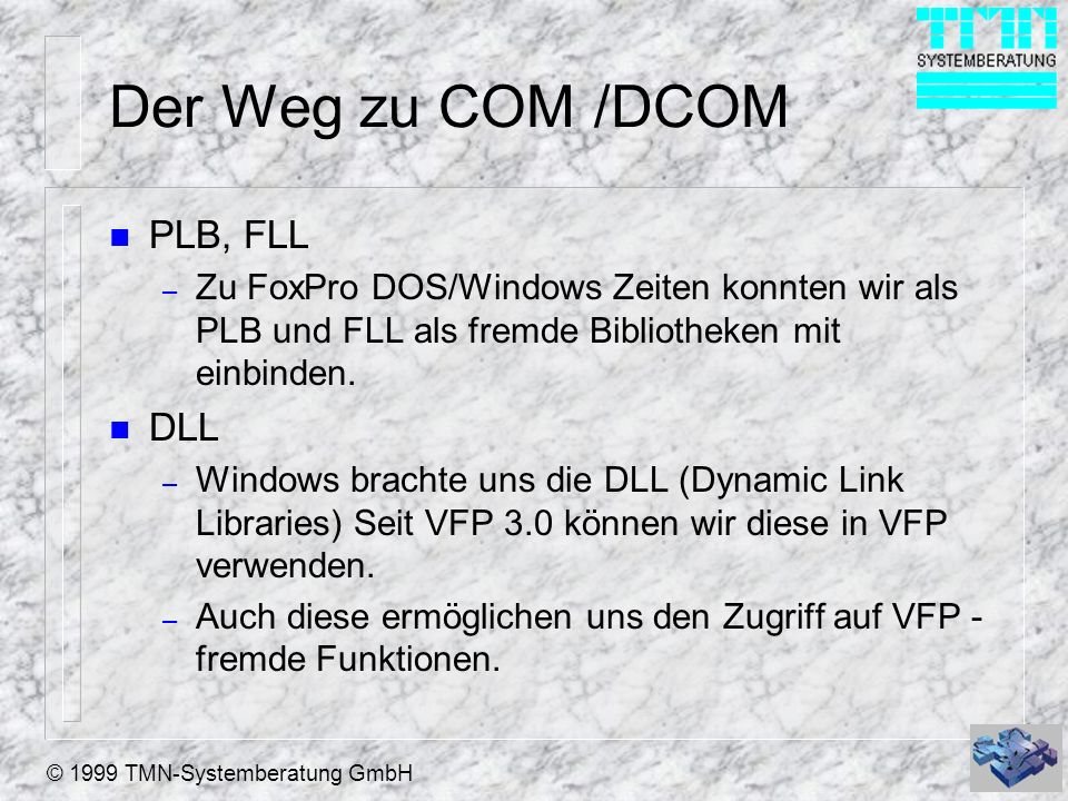Der Weg zu COM /DCOM PLB, FLL DLL