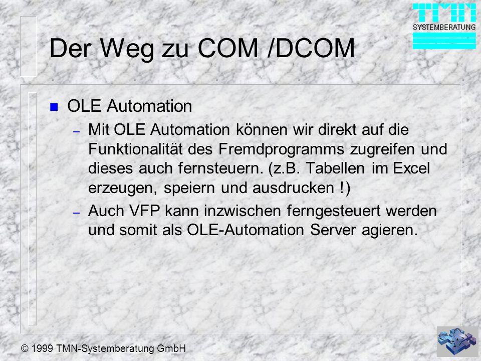 Der Weg zu COM /DCOM OLE Automation
