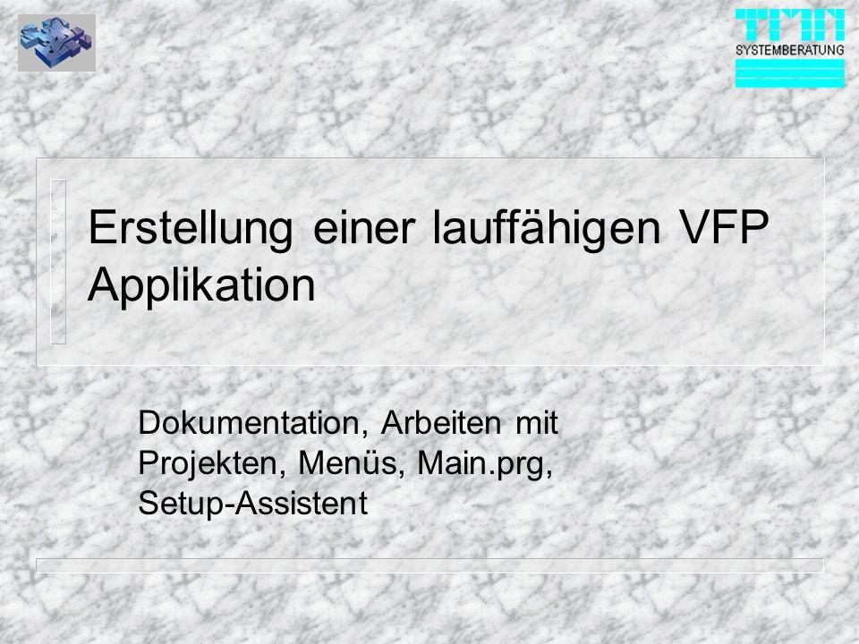 Erstellung einer lauffähigen VFP Applikation