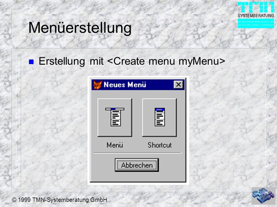 Menüerstellung Erstellung mit <Create menu myMenu>
