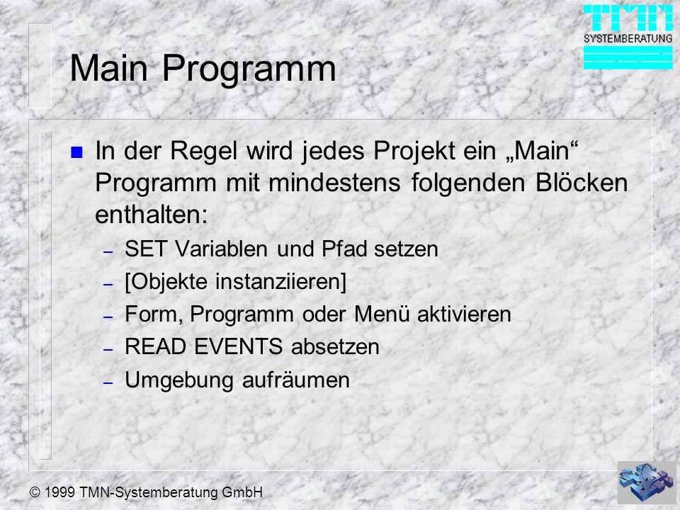 """Main Programm In der Regel wird jedes Projekt ein """"Main Programm mit mindestens folgenden Blöcken enthalten:"""