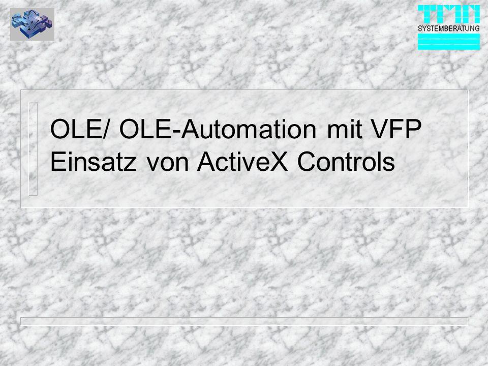 OLE/ OLE-Automation mit VFP Einsatz von ActiveX Controls