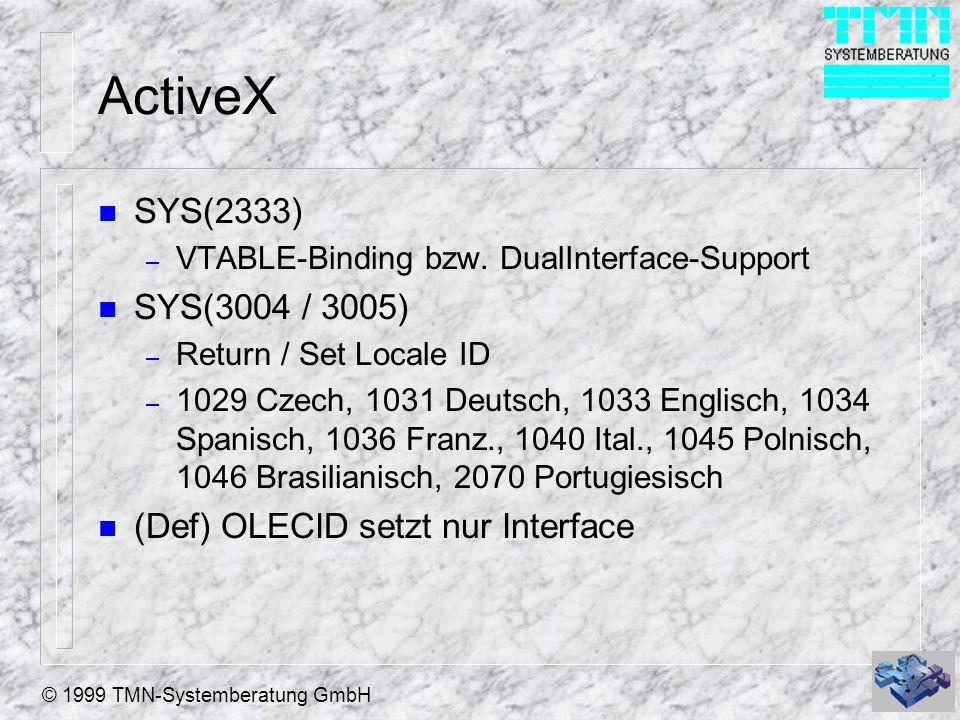ActiveX SYS(2333) SYS(3004 / 3005) (Def) OLECID setzt nur Interface