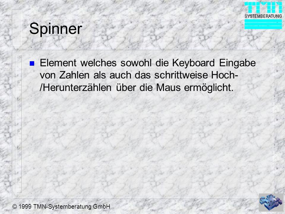 Spinner Element welches sowohl die Keyboard Eingabe von Zahlen als auch das schrittweise Hoch-/Herunterzählen über die Maus ermöglicht.