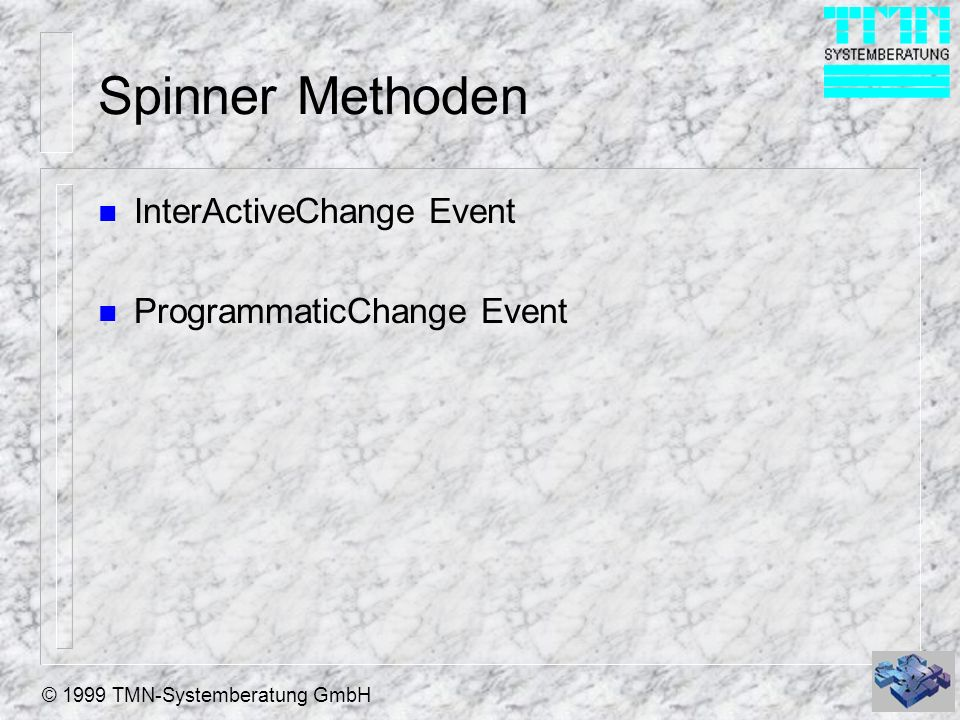 Spinner Methoden InterActiveChange Event ProgrammaticChange Event