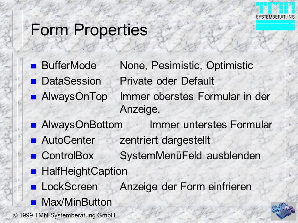Form Properties BufferMode None, Pesimistic, Optimistic