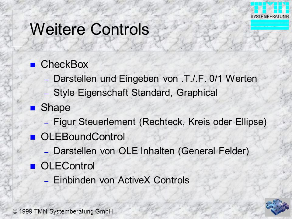 Weitere Controls CheckBox Shape OLEBoundControl OLEControl
