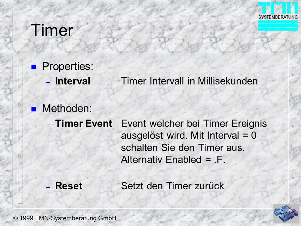 Timer Properties: Methoden: Interval Timer Intervall in Millisekunden