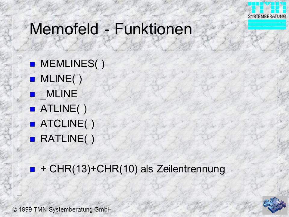 Memofeld - Funktionen MEMLINES( ) MLINE( ) _MLINE ATLINE( ) ATCLINE( )