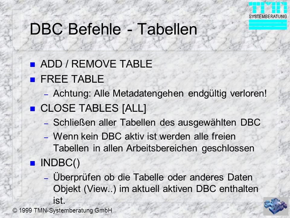 DBC Befehle - Tabellen ADD / REMOVE TABLE FREE TABLE