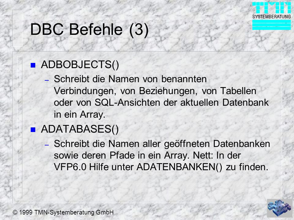 DBC Befehle (3) ADBOBJECTS() ADATABASES()