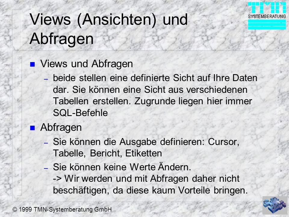 Views (Ansichten) und Abfragen
