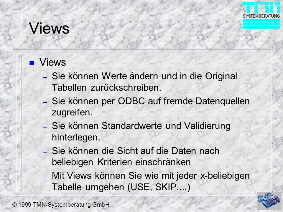 Views Views. Sie können Werte ändern und in die Original Tabellen zurückschreiben. Sie können per ODBC auf fremde Datenquellen zugreifen.