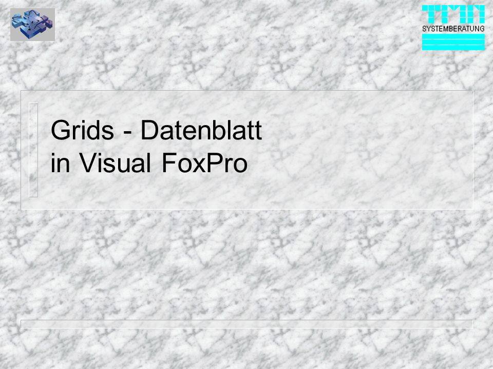 Grids - Datenblatt in Visual FoxPro