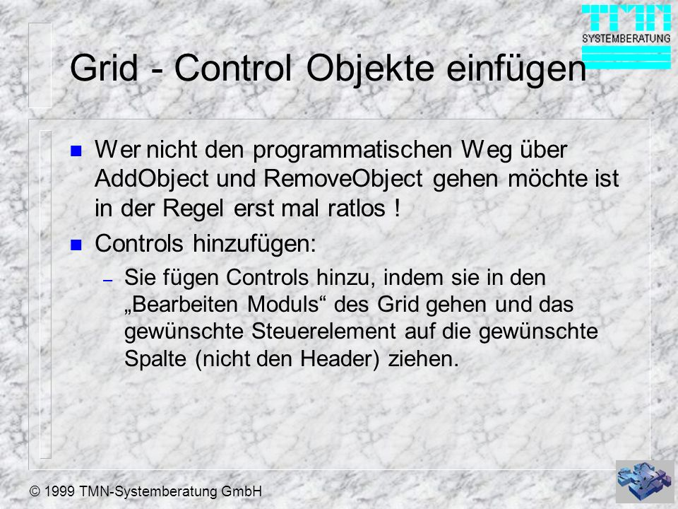 Grid - Control Objekte einfügen