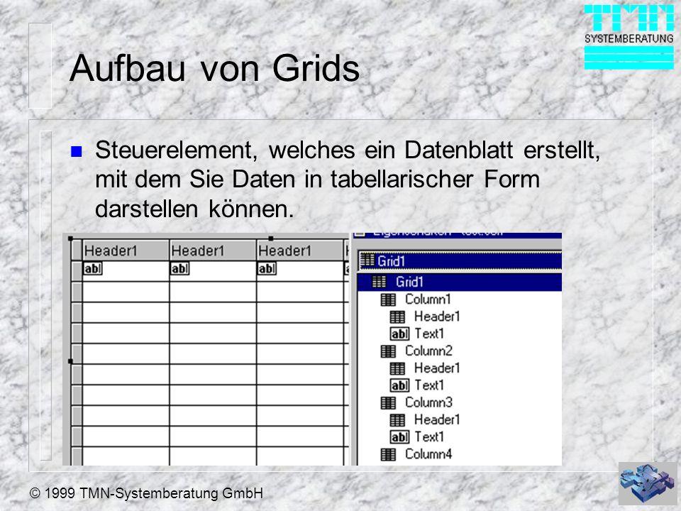 Aufbau von Grids Steuerelement, welches ein Datenblatt erstellt, mit dem Sie Daten in tabellarischer Form darstellen können.