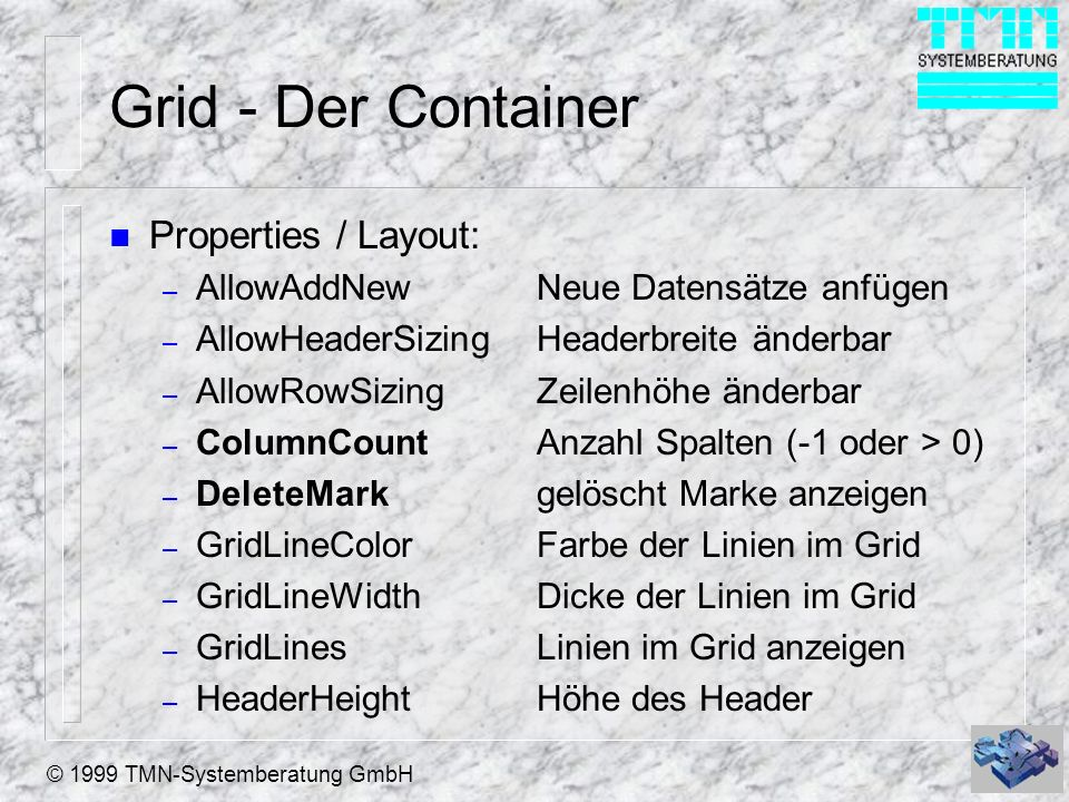 Grid - Der Container Properties / Layout: