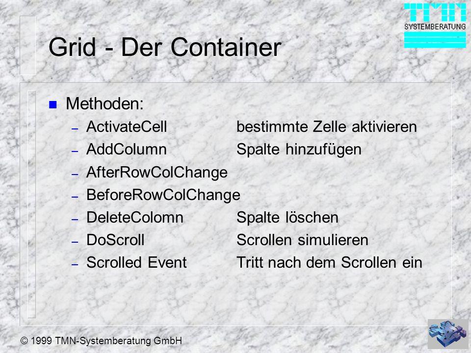 Grid - Der Container Methoden: ActivateCell bestimmte Zelle aktivieren