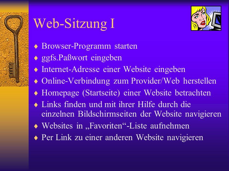 Web-Sitzung I Browser-Programm starten ggfs.Paßwort eingeben