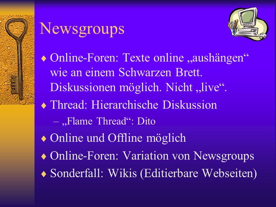 """Newsgroups Online-Foren: Texte online """"aushängen wie an einem Schwarzen Brett. Diskussionen möglich. Nicht """"live ."""
