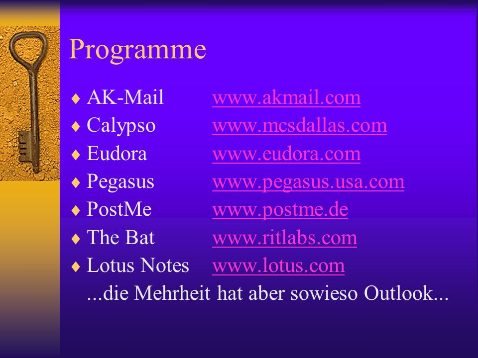 Programme AK-Mail www.akmail.com Calypso www.mcsdallas.com