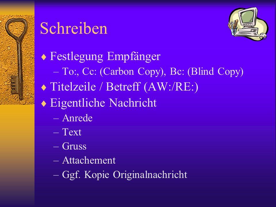 Schreiben Festlegung Empfänger Titelzeile / Betreff (AW:/RE:)