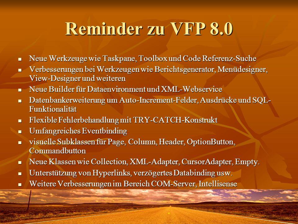 Reminder zu VFP 8.0 Neue Werkzeuge wie Taskpane, Toolbox und Code Referenz-Suche.