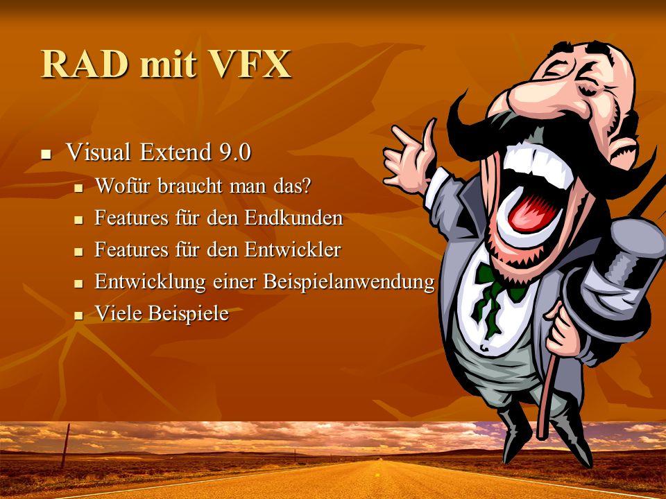 RAD mit VFX Visual Extend 9.0 Wofür braucht man das