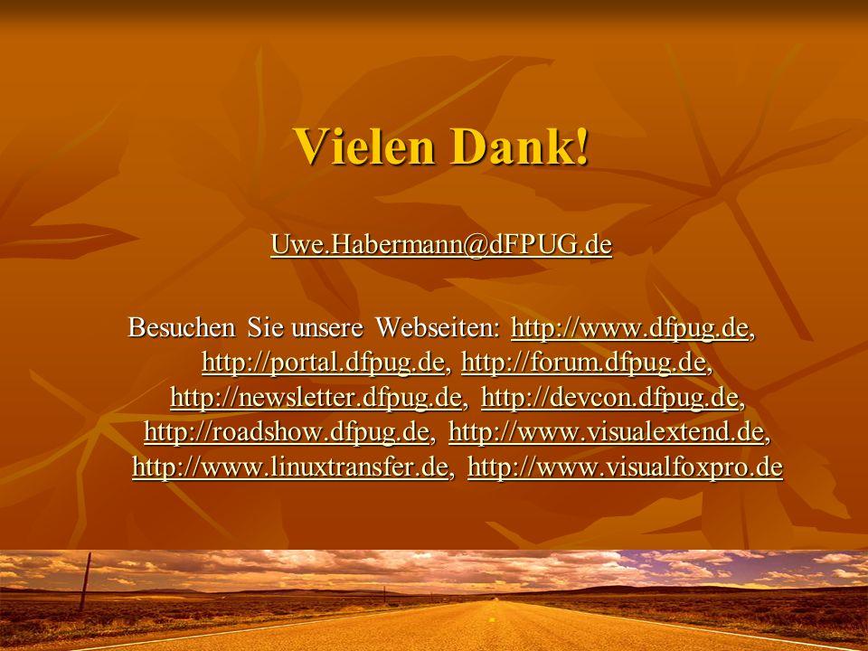 Vielen Dank! Uwe.Habermann@dFPUG.de