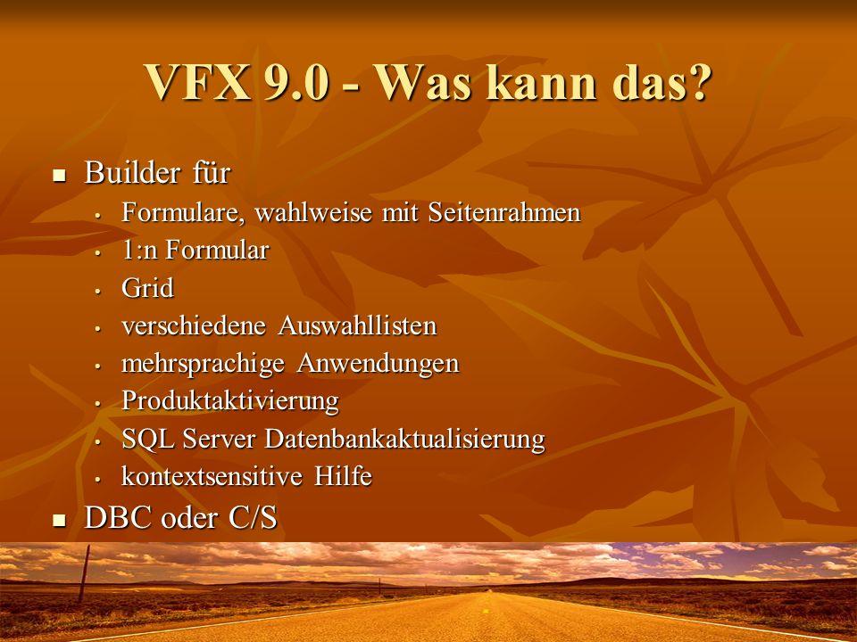 VFX 9.0 - Was kann das Builder für DBC oder C/S