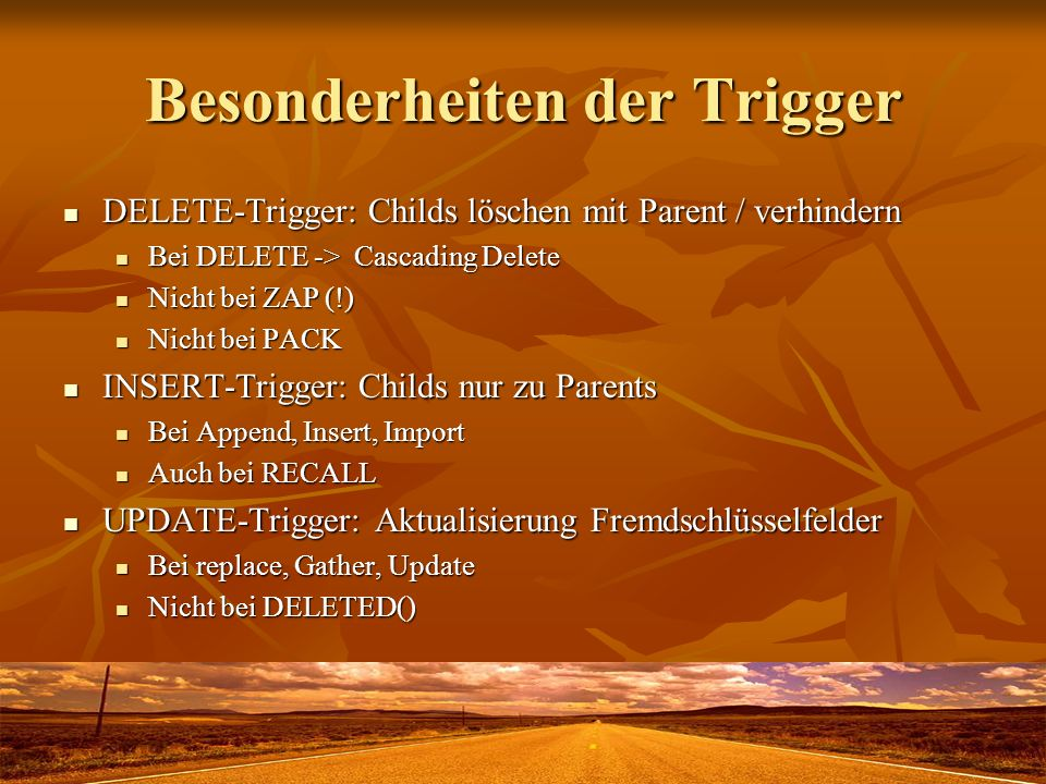 Besonderheiten der Trigger